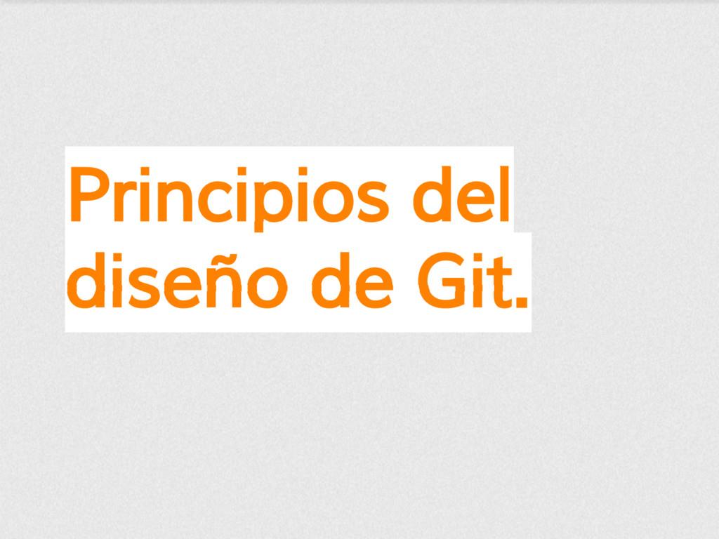 Principios del diseño de Git.