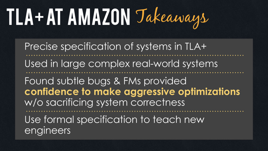 TLA+ at amazon Takeaways Precise specification ...