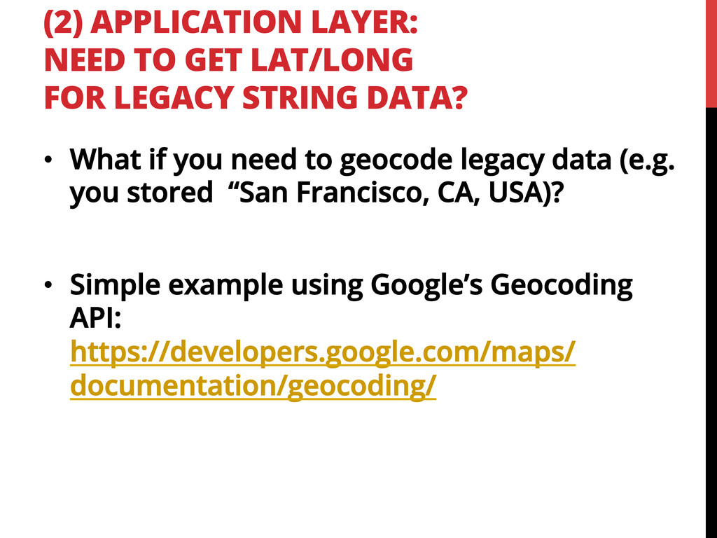(2) APPLICATION LAYER: NEED TO GET LAT/LONG FOR...
