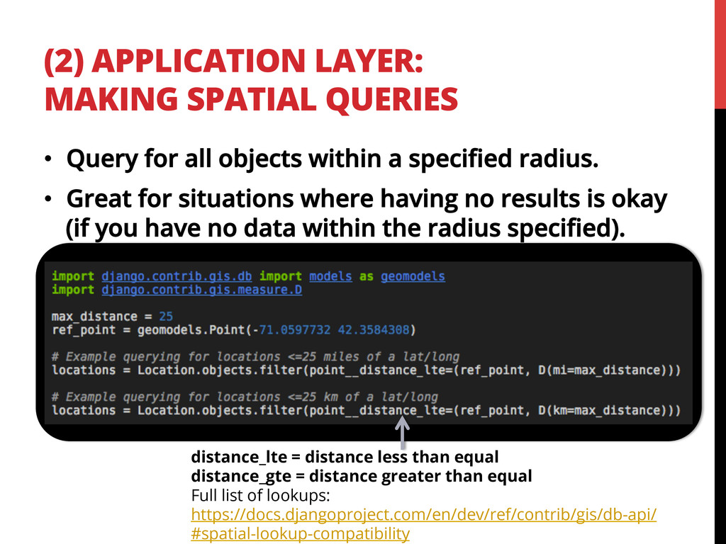 (2) APPLICATION LAYER: MAKING SPATIAL QUERIES d...