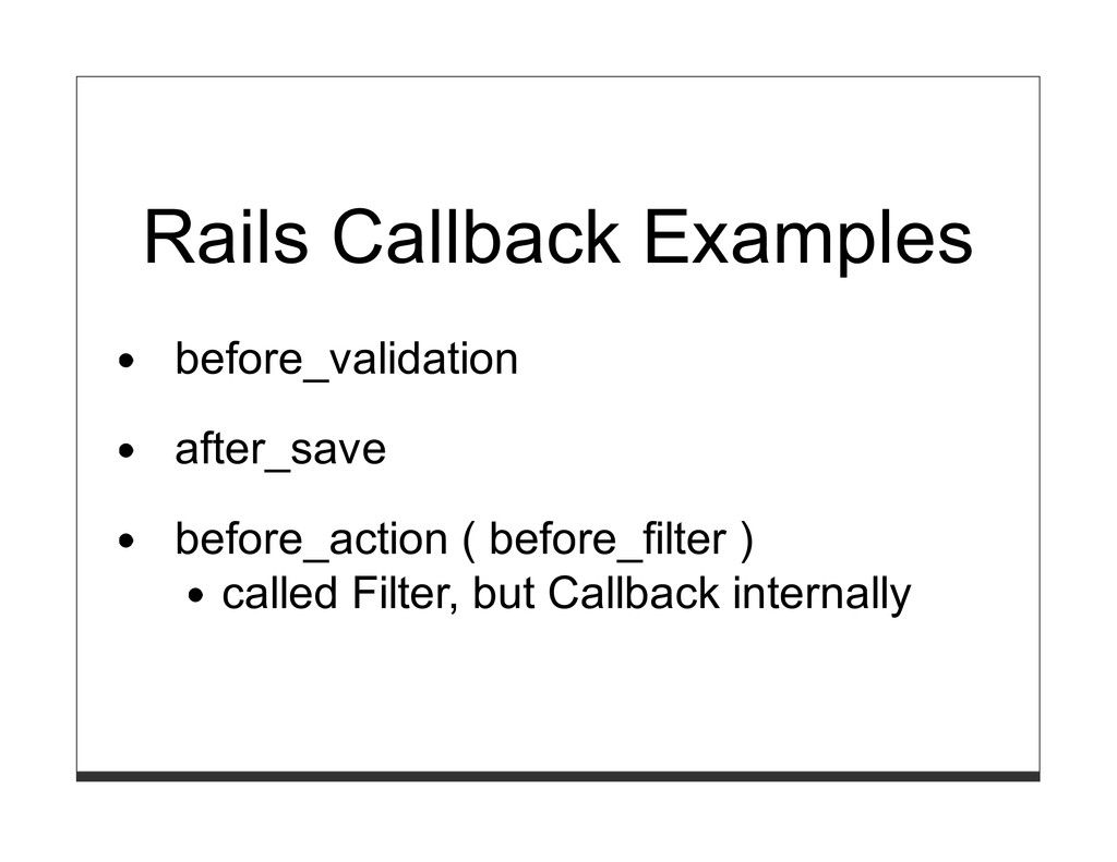 Rails Callback Examples before_validation after...
