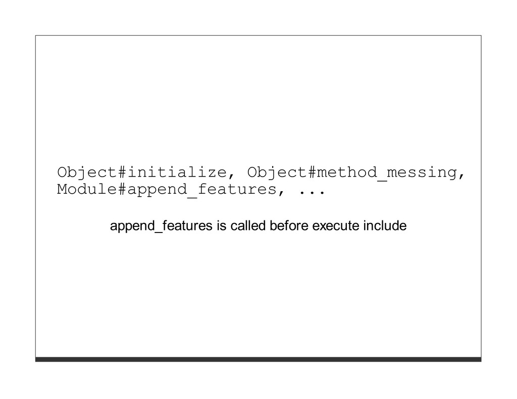 Object#initialize, Object#method_messing, Modul...