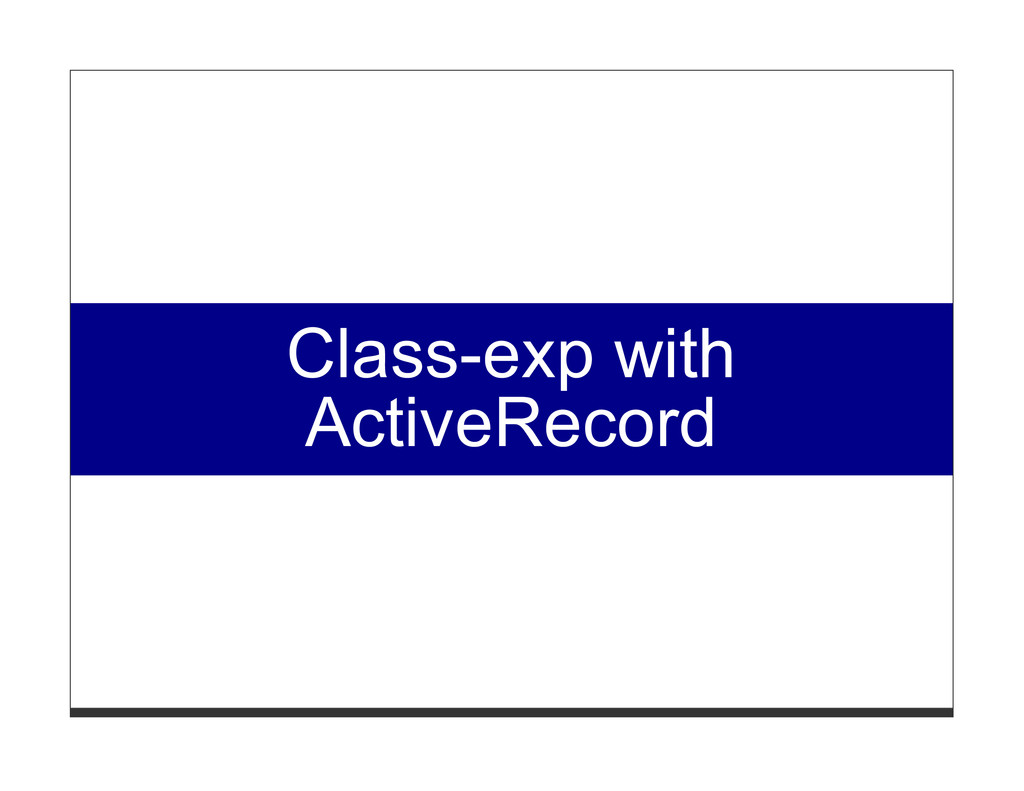 Class-exp with ActiveRecord