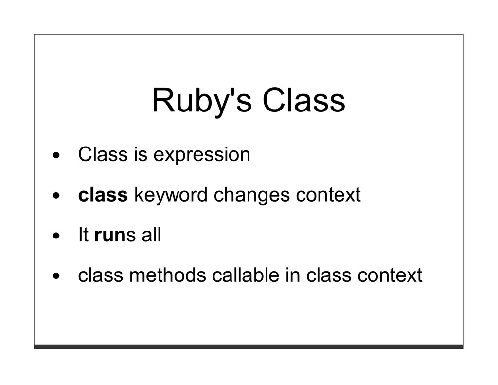 Ruby's Class Class is expression class keyword ...