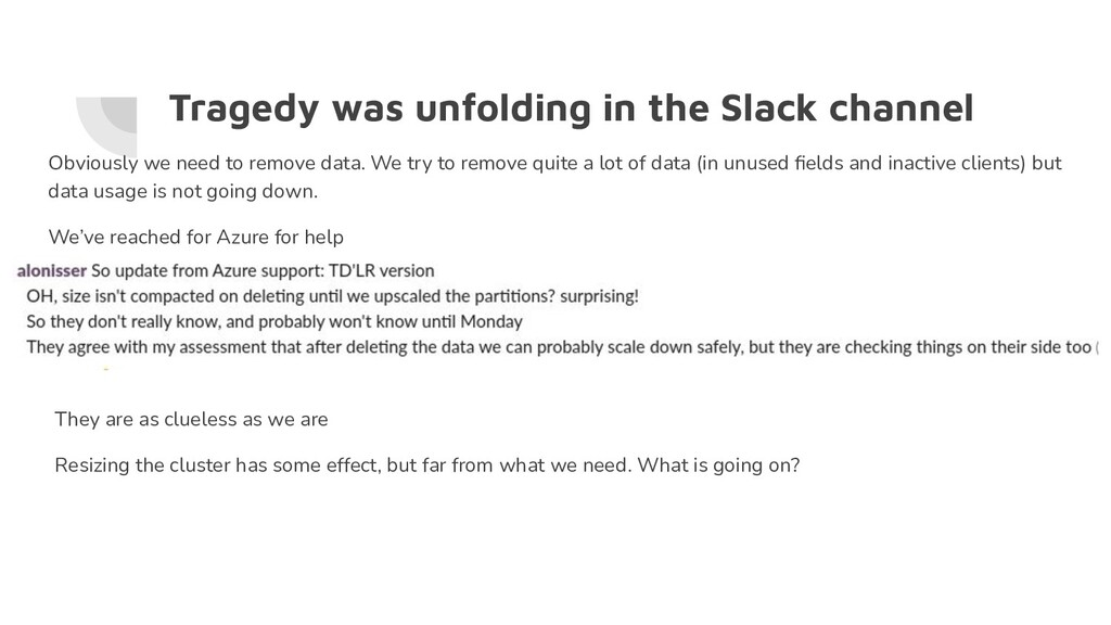 Tragedy was unfolding in the Slack channel Obvi...