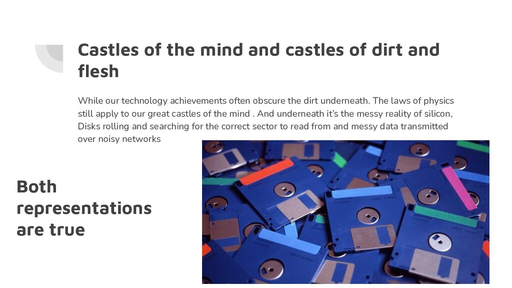 Castles of the mind and castles of dirt and fles...