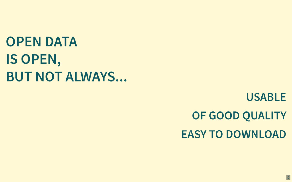 OPEN DATA IS OPEN, BUT NOT ALWAYS... USABLE OF ...