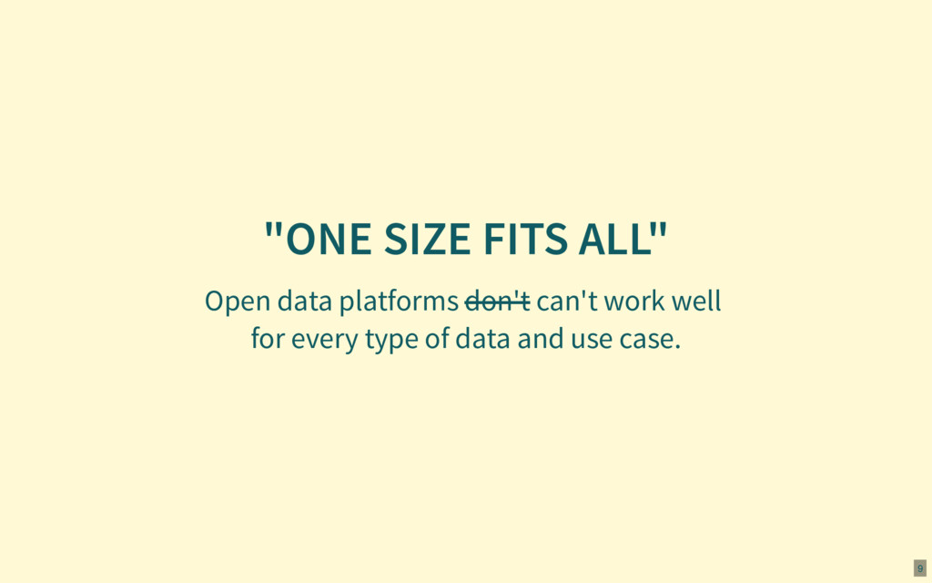 """ONE SIZE FITS ALL"" Open data platforms don't c..."