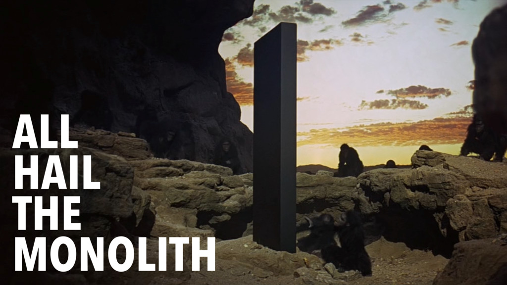 ALL HAIL THE MONOLITH