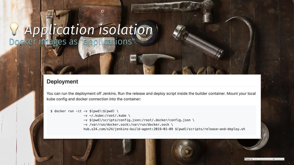 ✨ @tboeghk ✨  Application isolation Docker imag...