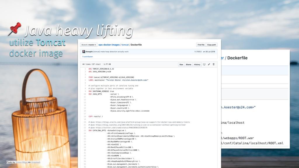✨ @tboeghk ✨  Java heavy lifting utilize Tomcat...
