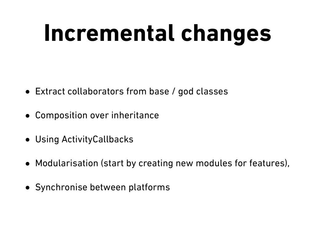 Incremental changes • Extract collaborators fro...