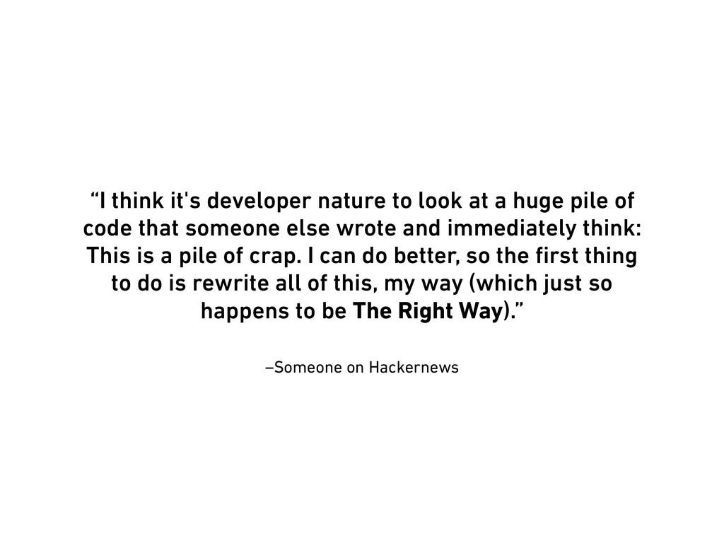 "–Someone on Hackernews ""I think it's developer ..."