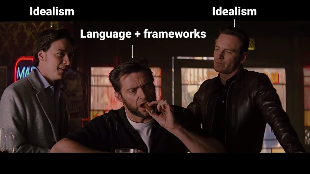 Idealism Idealism Language + frameworks