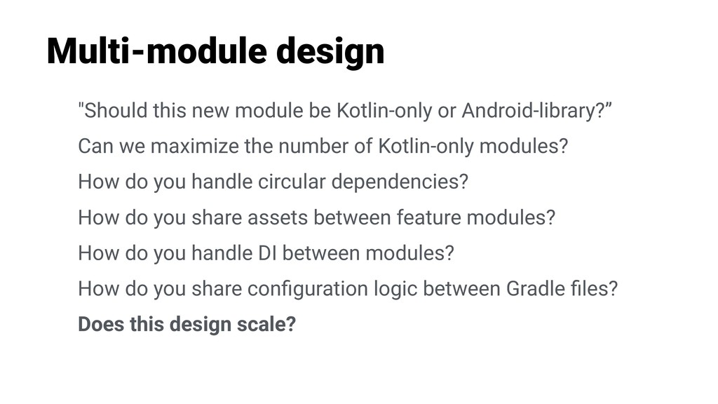 "Multi-module design ""Should this new module be ..."