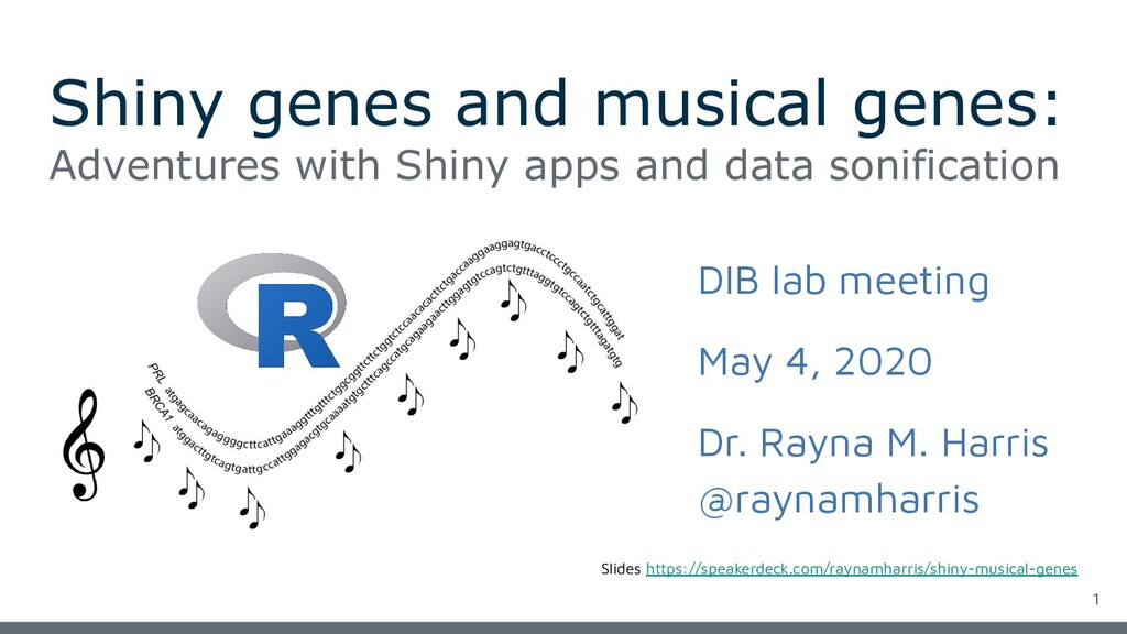 Shiny genes and musical genes: Adventures with ...