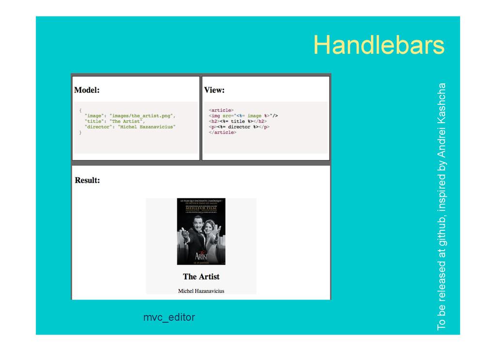 Handlebars mvc_editor To be released at github,...