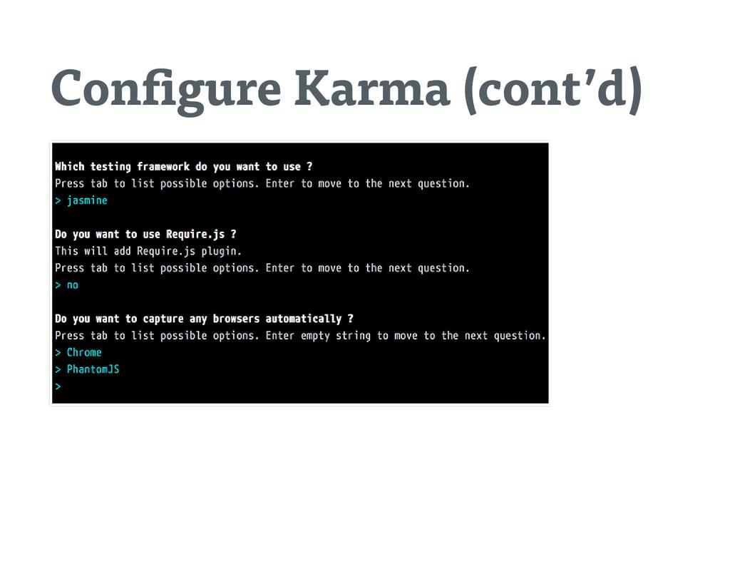 Con gure Karma (cont'd)