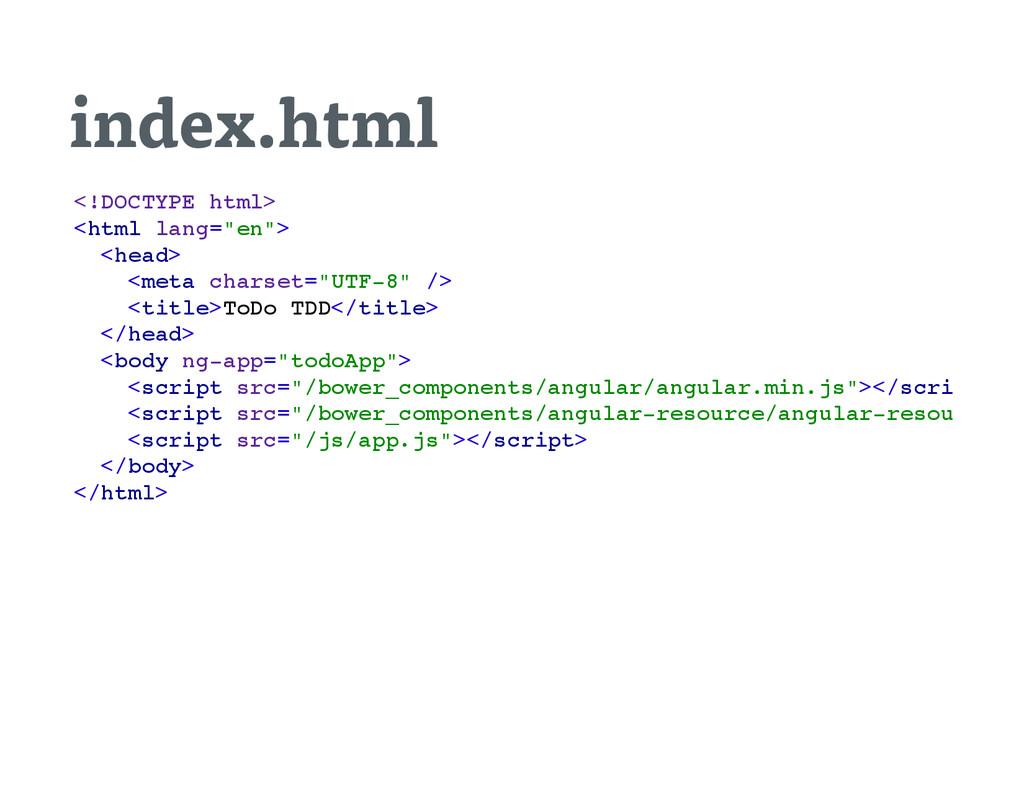 index.html < ! D O C T Y P E h t m l > < h t m ...