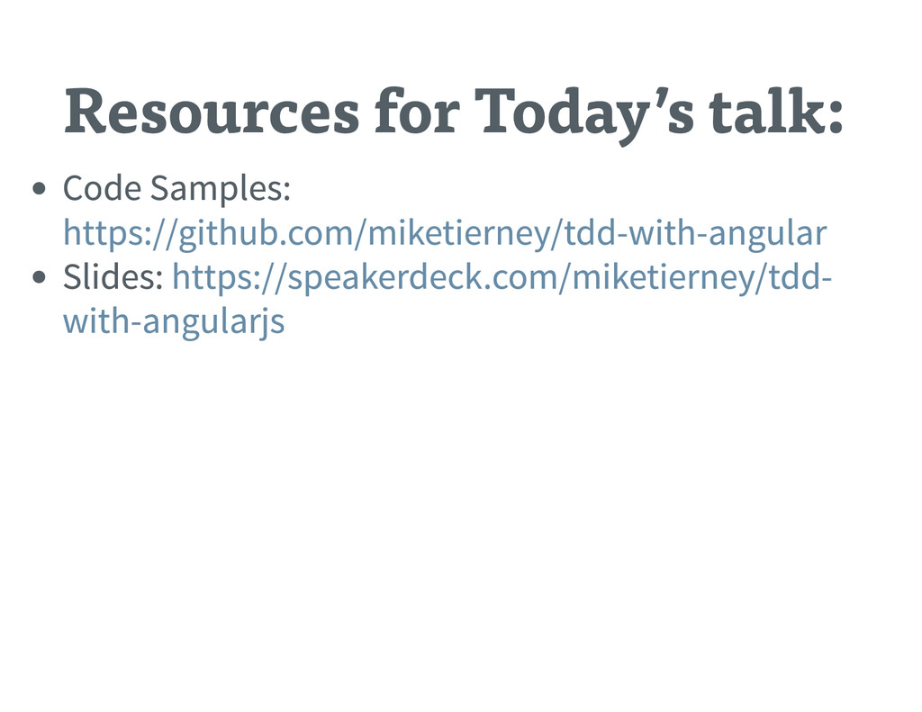 Resources for Today's talk: Code Samples : Slid...