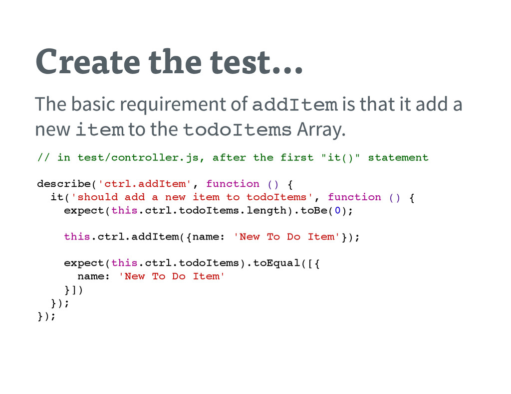 Create the test… The basic requirement of a d d...