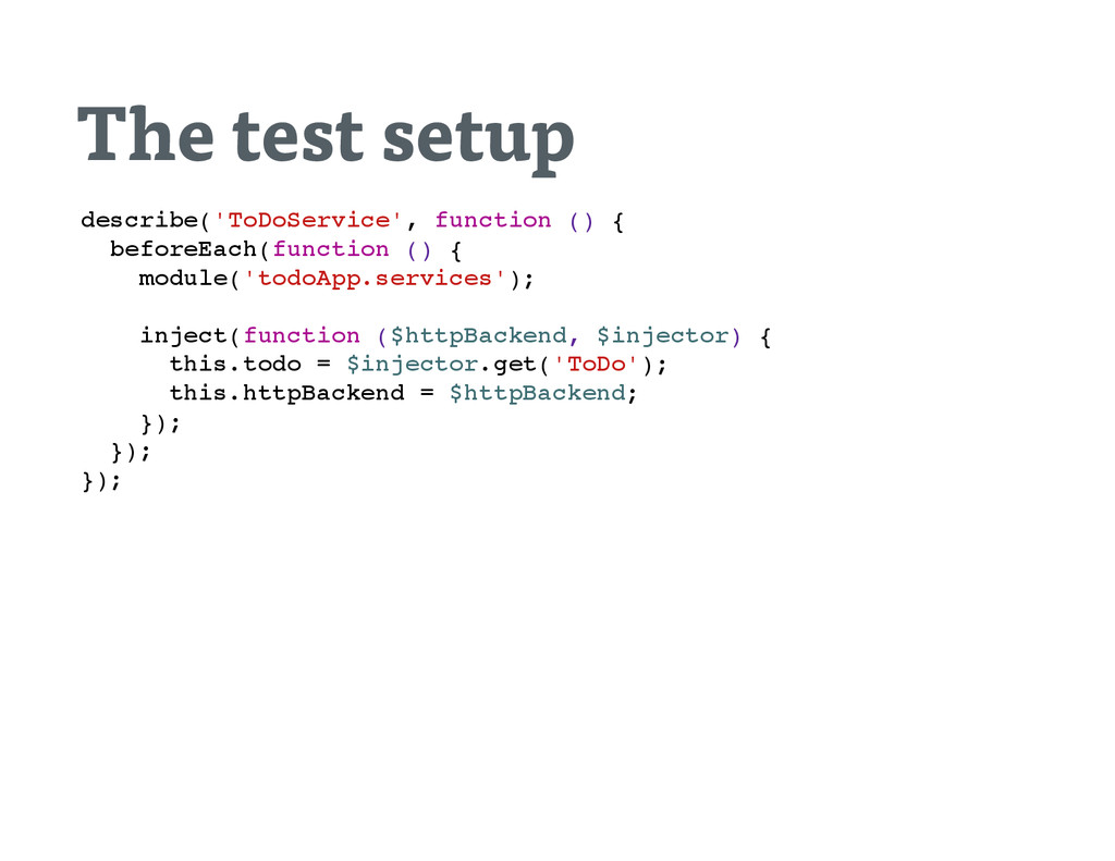 The test setup d e s c r i b e ( ' T o D o S e ...