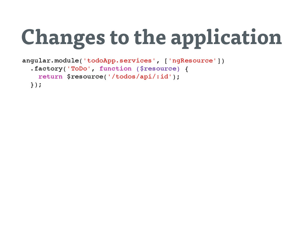 Changes to the application a n g u l a r . m o ...