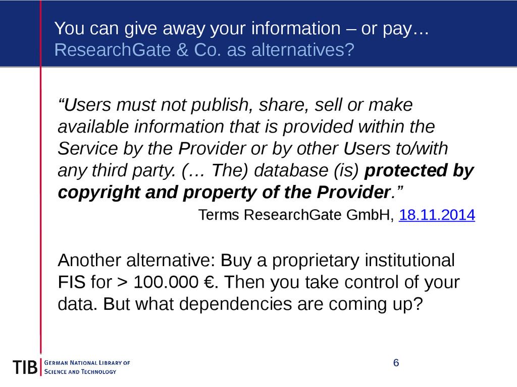 6 You can give away your information – or pay… ...