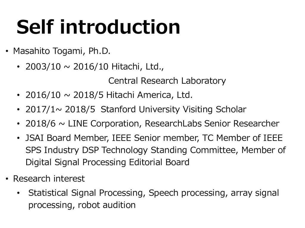 • Masahito Togami, Ph.D. • 2003/10 ~ 2016/10 Hi...