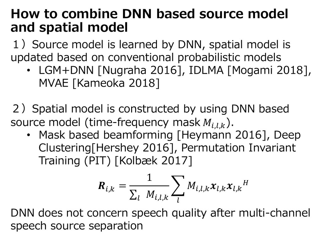 How to combine DNN based source model and spati...