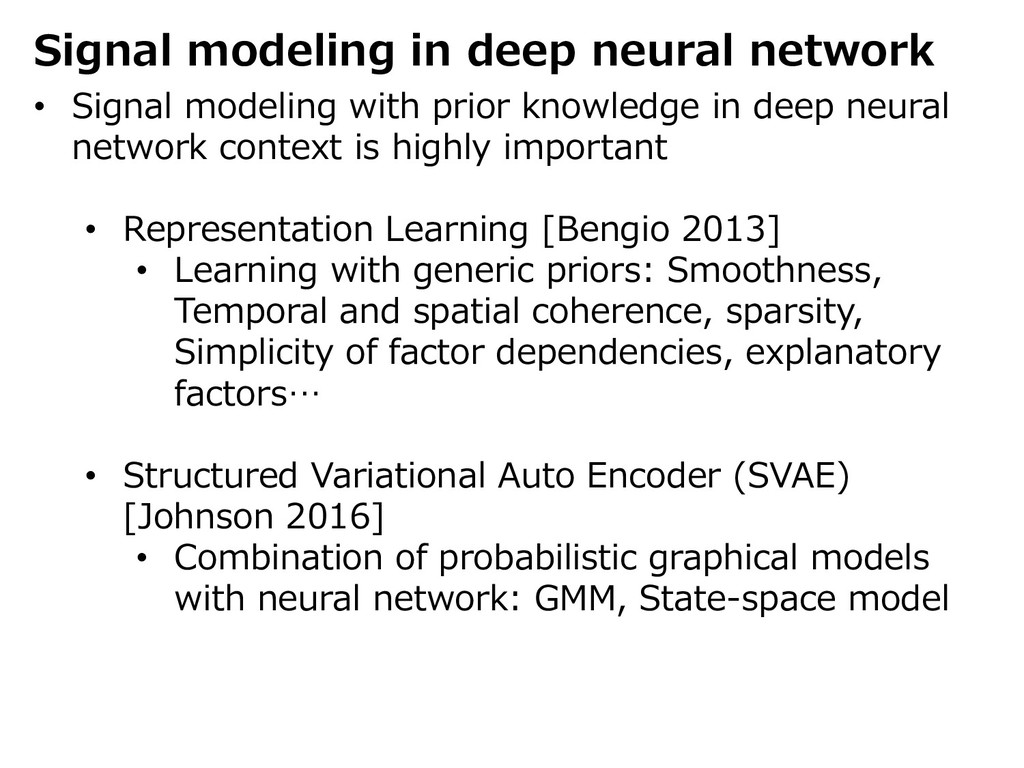 Signal modeling in deep neural network • Signal...