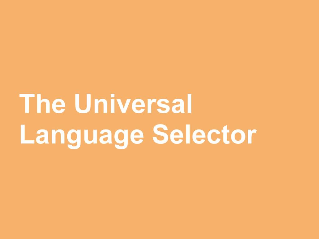 The Universal Language Selector