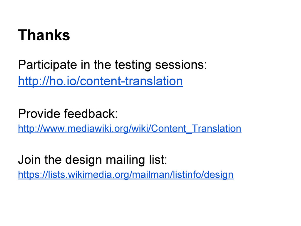 Thanks Participate in the testing sessions: htt...