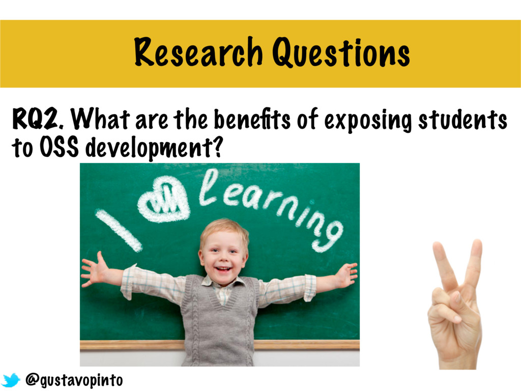 RQ2. What are the benefits of exposing students ...