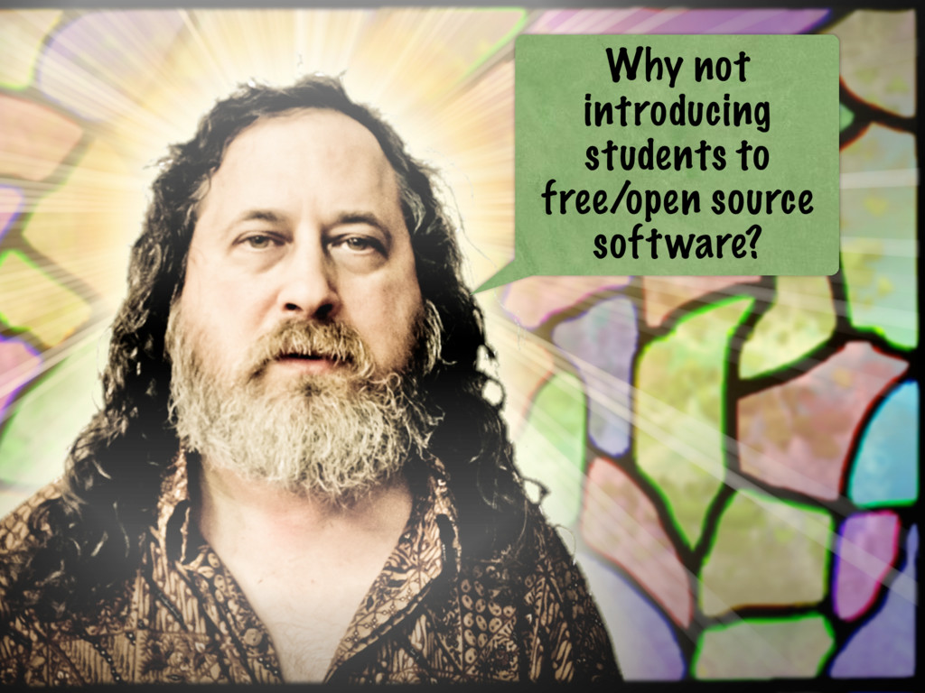Why not introducing students to free/open sourc...