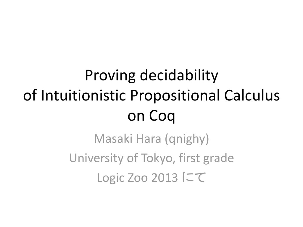 Proving decidability of Intuitionistic Proposit...