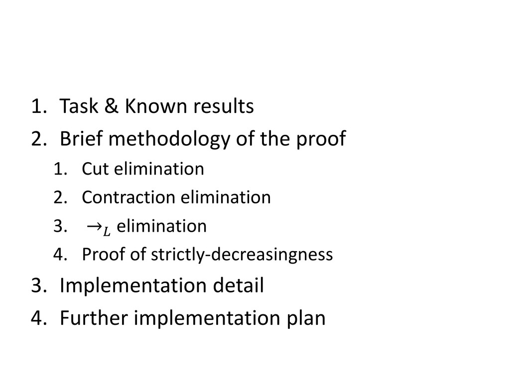 1. Task & Known results 2. Brief methodology of...