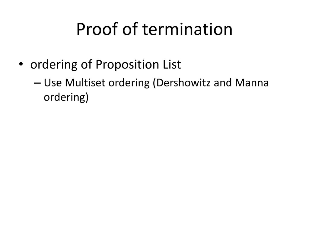 Proof of termination • ordering of Proposition ...