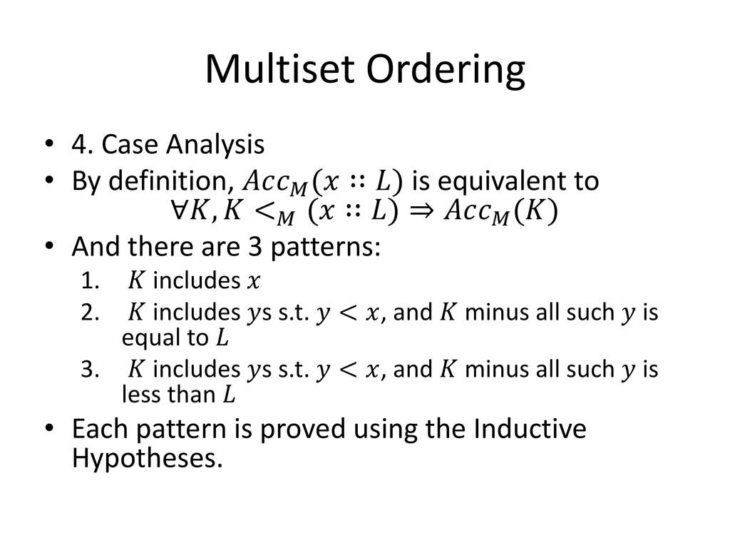 Multiset Ordering • 4. Case Analysis • By defin...