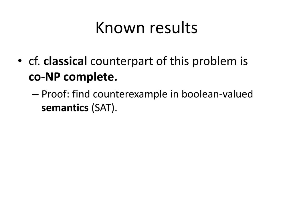 Known results • cf. classical counterpart of th...