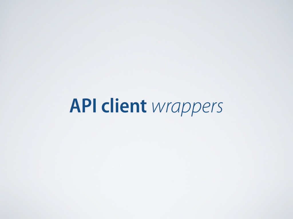 API client wrappers