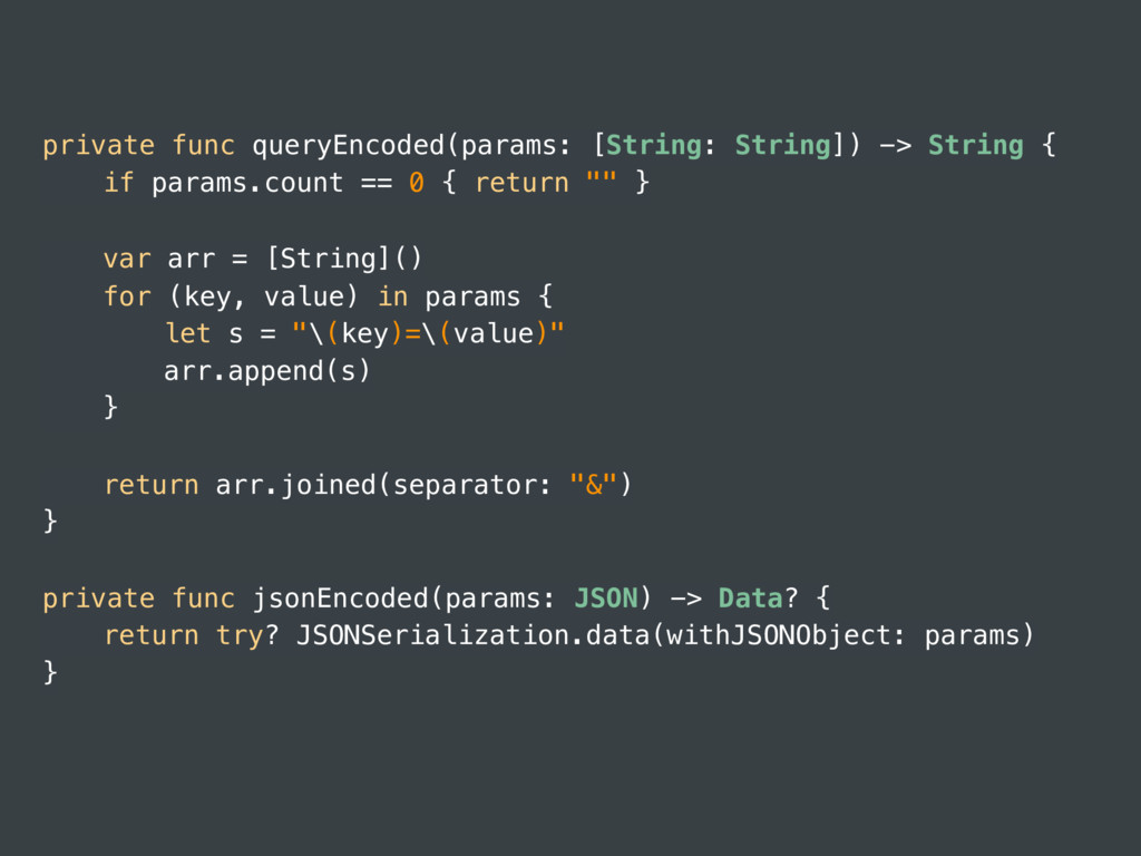 private func queryEncoded(params: [String: Stri...