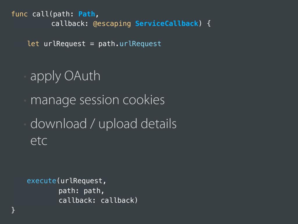 execute(urlRequest, path: path, callback: callb...