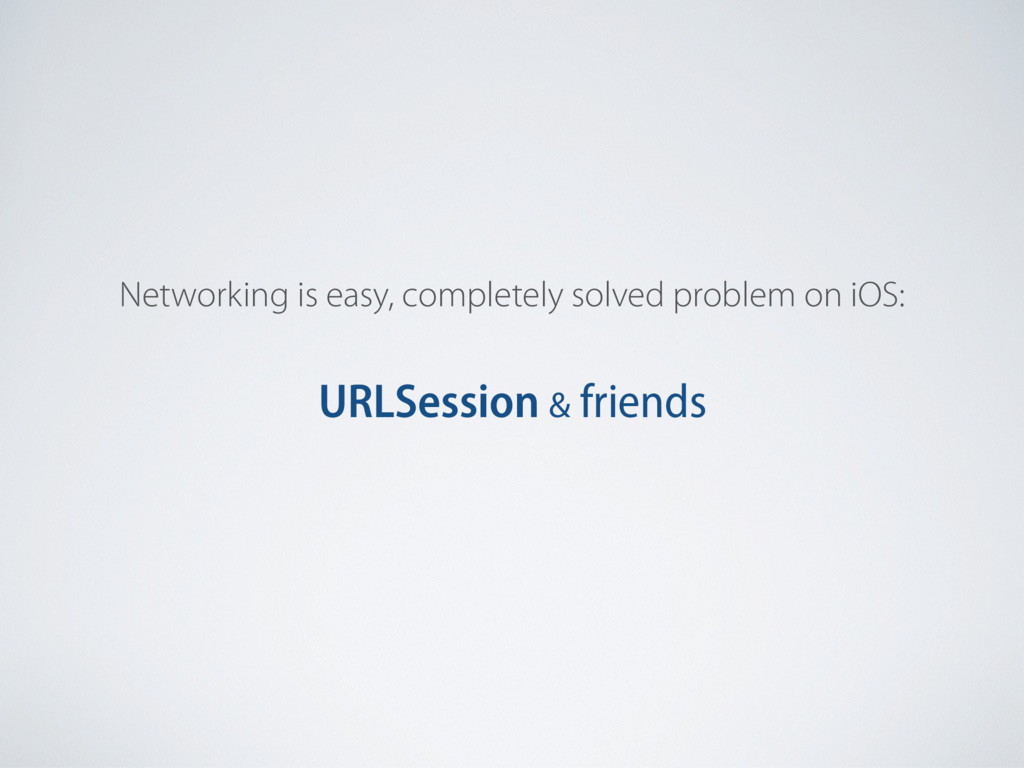 Networking is easy, completely solved problem o...