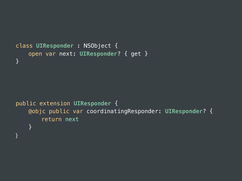 class UIResponder : NSObject { open var next: U...
