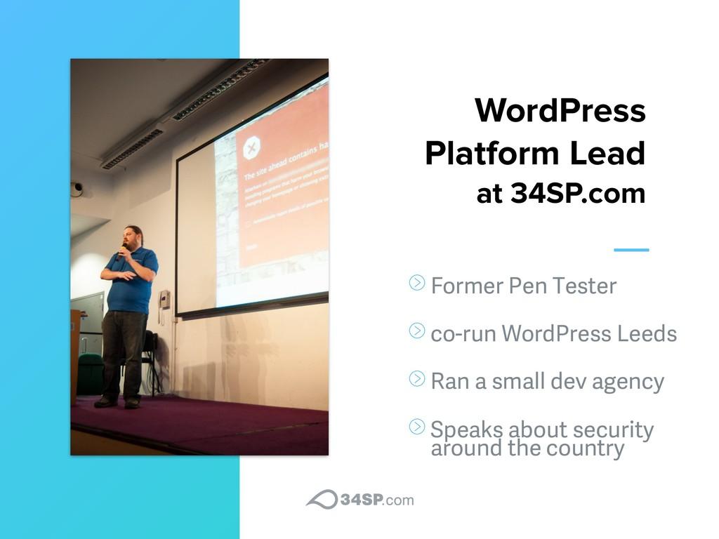 WordPress Platform Lead  at 34SP.com Former Pe...