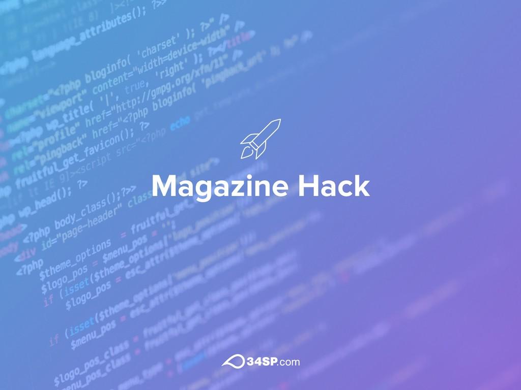 Magazine Hack