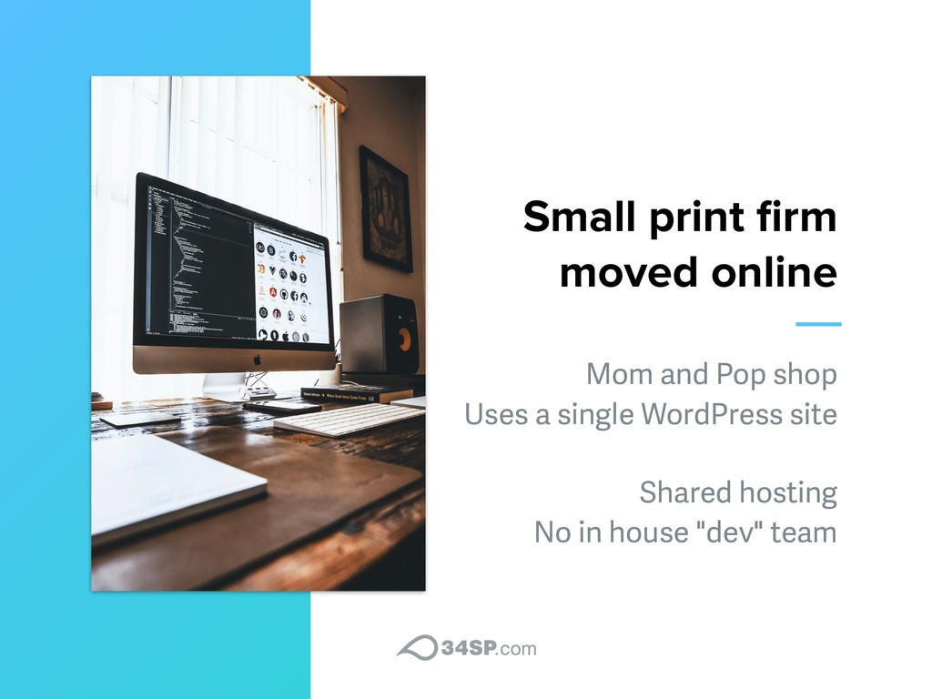 Small print firm moved online Mom and Pop shop ...