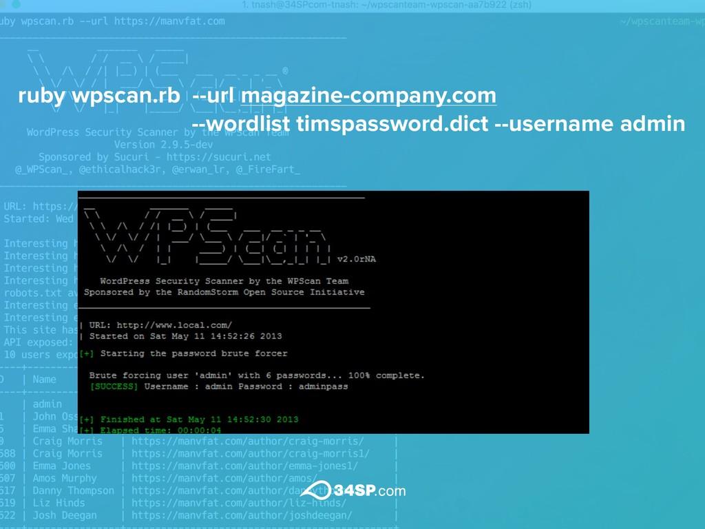 ruby wpscan.rb --url magazine-company.com  --w...