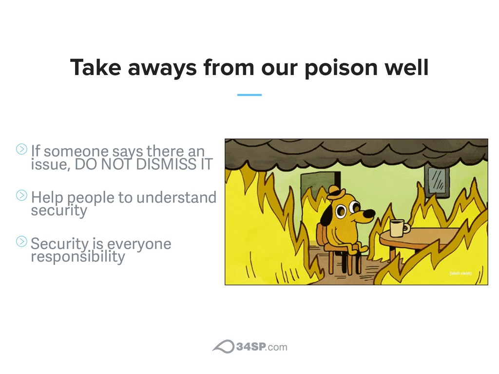 Take aways from our poison well If someone says...